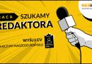 PRACA: Redaktor / Dziennikarz - art. sposn.