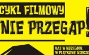 | Nie Przegap! Nowy cykl filmowy w Zorzy