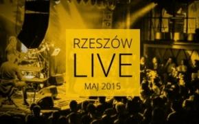 | Koncertowy maj w Rzeszowie. Zobacz kto zagra w naszym mieście
