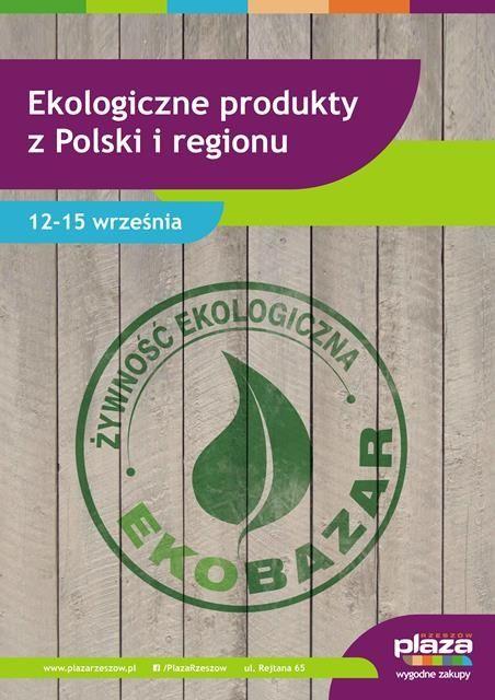 Aktualności Rzeszów | Startuje pierwszy na Podkarpaciu EkoBazar