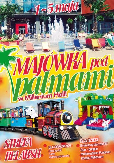 Majówka pod palmami w Millenium Hall - Aktualności Rzeszów