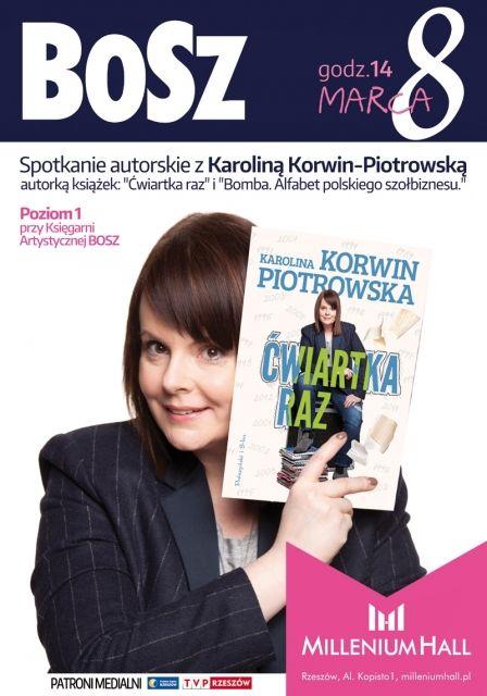 Spotkanie z Karoliną Korwin Piotrowską - Aktualności Rzeszów