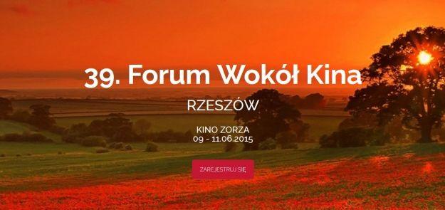W Rzeszowie rozpoczyna się Forum Wokół Kina - Aktualności Rzeszów