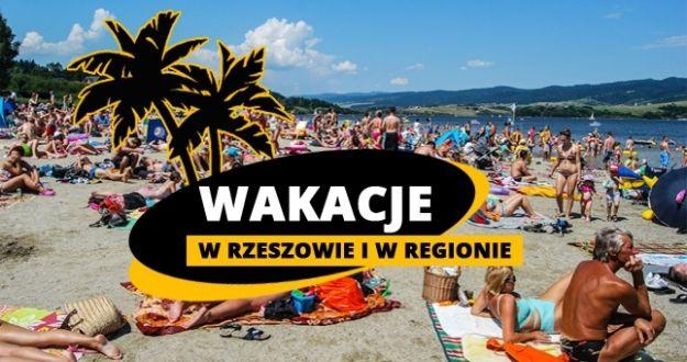 Wakacyjny sierpień w Rzeszowie i w regionie. Zobacz nasze propozycje - Aktualności Podkarpacie