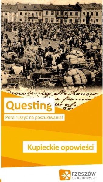 """Questing """"Opowieści kupieckie"""" - Aktualności Rzeszów"""