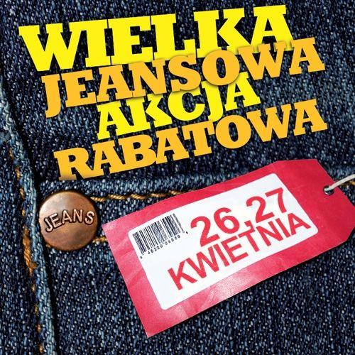 Wielka Jeansowa Akcja Rabatowa - Aktualności Rzeszów